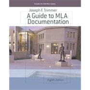 A Guide to MLA Documentation, 8th Edition