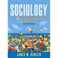 Essentials of Sociology : A Down-to-Earth Approach