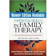 Essential Skills in Family Therapy, Second Edition : From the First Interview to Termination
