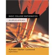 Basic College Mathematics : An Applied Approach