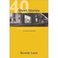 40 Short Stories : A Portable Anthology