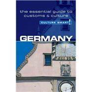 Germany - Culture Smart! : The essential guide to customs and Culture