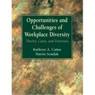 Opportunities and Challenges of Workplace Diversity : Theory, Cases, and Exercises