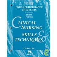 Clinical Nursing Skills & Techniques : Skills Performance Checklists (4th)