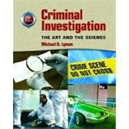 Criminal Investigation : The Art and the Science