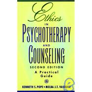 Ethics in Psychotherapy and Counseling: A Practical Guide, 2nd Edition