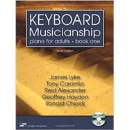 Keyboard Musicianship: Piano for Adults Book One Tenth Edition