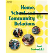 Home, School, and Community Relations: A Guide to Working With Families
