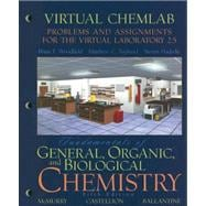 Fundamentals of General, Organic, and Biological Chemistry : Problems and Assignments for the Virtual Laboratory 2. 5