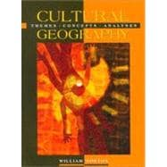 Cultural Geography Themes, Concepts, Analyses