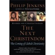 The Next Christendom; The Coming of Global Christianity