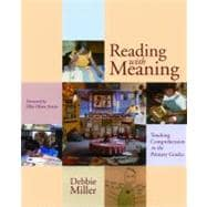 Reading with Meaning : Teaching Comprehension in the Primary Grades