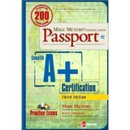 Mike Meyers' A+ Certification Passport, Third Edition