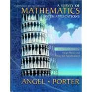 Survey of Mathematics with Applications, A: Expanded Sixth Edition