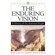 The Enduring Vision A History of the American People, Dolphin Edition, Complete