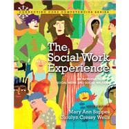The Social Work Experience An Introduction to Social Work and Social Welfare Plus MySearchLab with eText -- Access Card Package