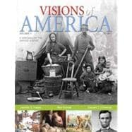 Visions of America A History of the United States, Volume 1
