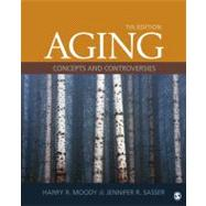 Aging : Concepts and Controversies