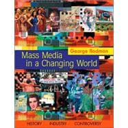 Mass Media in a Changing World with Media World CD-ROM and PowerWeb