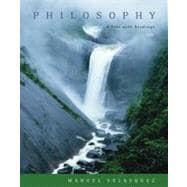 Philosophy : A Text with Readings, Cloth Edition