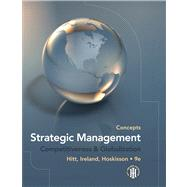Strategic Management : Competitiveness and Globalization, Concepts