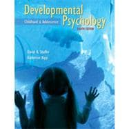 Developmental Psychology: Childhood and Adolescence, 8th Edition