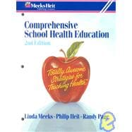 Comprehensive School Health Education : Totally Awesome Strategies for Teaching Health