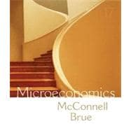 Microeconomics : Principles, Problems, and Policies