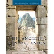 The Ancient Central Andes 9780415673099R