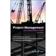 Project Management in Construction 6/E