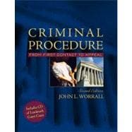 Criminal Procedure: From First Contact to Appeal (with Supreme Court Case Excerpts CD-ROM)