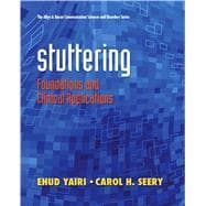 Stuttering : Foundations and Clinical Applications