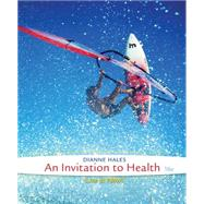An Invitaton to Health, 16th Edition