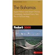 Bahamas 2000 : Expert Advice and Smart Choices, Completely Updated Every Year, Plus a Full-Size Map