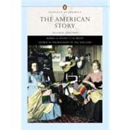 The American Story, Combined Volume (Penguin Academics Series)