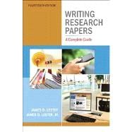 Writing Research Papers A Complete Guide with NEW MyCompLab -- Access Card Package