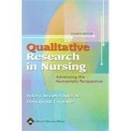 Qualitative Research in Nursing Advancing the Humanistic Imperative