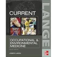 CURRENT Occupational & Environmental Medicine: Fourth Edition