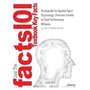 Outlines & Highlights for Applied Sport Psychology: Personal Growth to Peak Performance