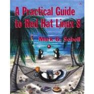 Practical Guide to Red Hat Linux 8, A