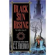 Black Sun Rising The Coldfire Trilogy #1