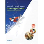 Small Business Management : Entrepreneurship and Beyond