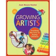 Growing Artists Teaching the Arts to Young Children