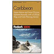 Caribbean 2000 : Expert Advice and Smart Choices, Updated Annually, with a Full-Size Map and Color Planning Section