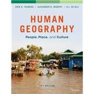 Human Geography: People, Place, and Culture, 11/E