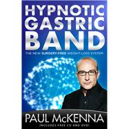 Hypnotic Gastric Band The New Surgery-Free Weight-Loss System