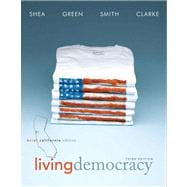 Living Democracy, Brief California Edition Plus MyPoliSciLab -- Access Card Package with eText -- Access Card Package