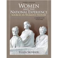 Women and the National Experience Sources in American History, Combined Volume