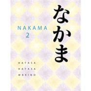 Nakama 2: Japanese Communication, Culture, Context, 2nd Edition