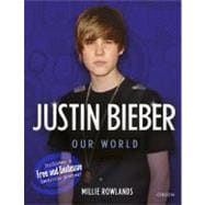 Justin Bieber Our World